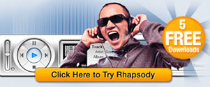 Click here to try Rhapsody